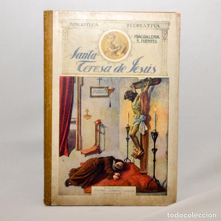 SANTA TERESA DE JESÚS (Libros Antiguos, Raros y Curiosos - Libros de Texto y Escuela)