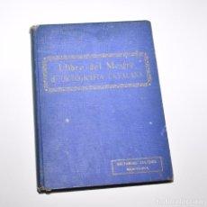 Libros antiguos: LLIBRE DEL MESTRE D'ORTOGRAFIA CATALANA. Lote 95971983