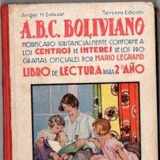 Libros antiguos: A.B.C. BOLIVIANO LIBRO DE LECTURA PARA 2º AÑO (ARNÓ, BOLIVIA, 1931) MUY ILUSTRADO. Lote 96163939