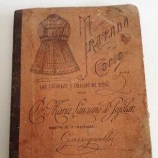 TRATADO DE CORTE PARA LAS ESCUELAS Y COLEGIOS DE NIÑAS (OLOT, 1893) - LIBRO MUY POCO COMÚN