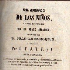Libros antiguos: SABATIER Y ESCOIQUIZ : EL AMIGO DE LOS NIÑOS (GRANELL,, BARCELONA, 1856) . Lote 96606355