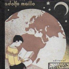 Libros antiguos: LA TIERRA / A. MAILLO. PAMPLONA : ED. FLORENCIA, 1934. 22X16CM. 125 P.. Lote 96947763