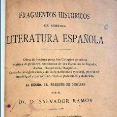 Libros antiguos: FRAGMENTOS HISTÓRICOS DE NUESTRA LITERATURA ESPAÑOLA SALVADOR RAMÓN. Lote 97236543