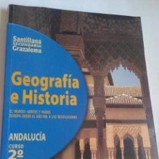Libros antiguos: GEOGRAFIA E HISTORIA. SECUNDARIA. ANDALUCIA. SANTILLANA. CURSO 2º. Lote 97315027