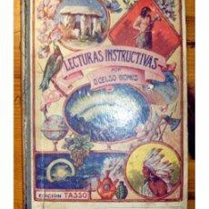 Libros antiguos: ECTURAS INSTRUCTIVAS SEGUNDO LIBRO DE LECTURA PARA LAS ESCUELAS DE INSTRUCCIÓN PRIMARIA . Lote 97347563