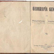 Libri antichi: GEOGRAFÍA GENERAL. GRADO ELEMENTAL, POR FERRER Y CAMPO. (VDA. DE J. MARTÍNEZ, HUESCA, 1922). Lote 97877103