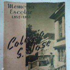 Libros antiguos: COLEGIO SAN JOSE --PP. ESCOLAPIOS SANTANDER - MEMORIA 1952/53. Lote 97878219