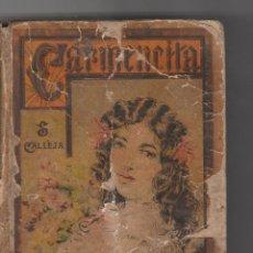 Libros antiguos: CARMENCITA-SATURNINO CALLEJA FERNANDEZ. Lote 97933091
