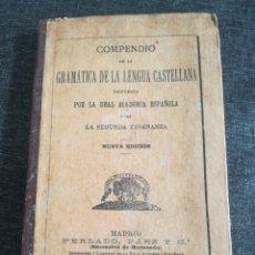 Libros antiguos: COMPENDIO DE LA LENGUA CASTELLANA (1909). Lote 98002378