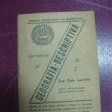 Libros antiguos: CURSOS COMPLETOS DE ENSEÑANZA. GEOGRAFIA DESCRIPTIVA. JOSE OSES LARUMBE.. Lote 98382487