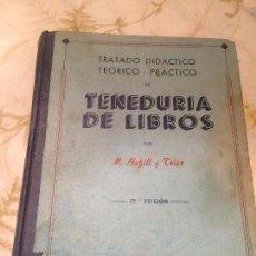 Libros antiguos: ANTIGUO LIBRO ESCOLAR TENEDURIA DE LIBROS ESCRITO POR M. BOFILL Y TRIAS AÑO 1963. Lote 98391535