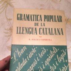 Libros antiguos: ANTIGUO LIBRO GRAMATICA DE LA LLENGUA CATALANA ESCRITO POR R. FOLCH I CAPDEVILA AÑO 1953. Lote 98392675
