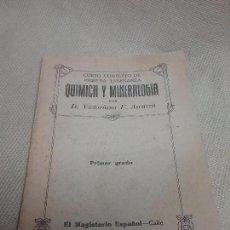 Libros antiguos: QUÍMICA Y MINERALOGÍA PRIMERA ENSEÑANZA - D. VICTORIANO F. ASCARZA - AÑO 1919. Lote 99743663