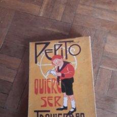 Libros antiguos: PEPITO QUIERE SER TAQUIGRAFO LIBRO ANTIGUO SOBRE 1924. Lote 101873799