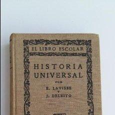 Libros antiguos: HISTORIA UNIVERSAL. E LAVISSE Y J DELEITO. EL LIBRO ESCOLAR. ESPASA-CALPE. W. Lote 101972479