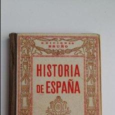 Libros antiguos: HISTORIA DE ESPAÑA. EDICIONES BRUÑO. 1º GRADO 10º EDICION. W. Lote 102150275