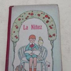 Libros antiguos: LA NIÑEZ - SEGUNDO LIBRO DE LECTURA - P. JOSE GUAÑABENS - ESCOLAPIO - 5ª EDICION - AÑO 1925. Lote 102846507