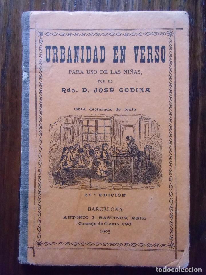 b27fdaf563ea LIBRO ESCOLAR.URBANIDAD EN VERSO PARA NIÑAS.Edita A.J.Bastinos.BARCELONA  1905.
