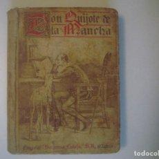 Libros antiguos: LIBRERIA GHOTICA. DON QUIJOTE DE LA MANCHA. SATURNINO CALLEJA. 1905. ORIGINAL. ILUSTRADO.. Lote 103780439