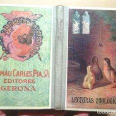 Libros antiguos: LECTURAS ZOOLÓGICAS CIENTÍFICAS PARA LOS NIÑOS DE LAS ESCUELAS 1930 IMPECABLE ZOOLOGÍA G RODRÍGUEZ. Lote 103806067