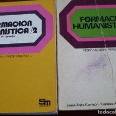 Libros antiguos: LOTE 2 LIBROS FORMACION HUMANISTICA 2 SEGUNDO GRADO DE FORMACION PROFESIONAL - SM EDICIONES. Lote 103837299