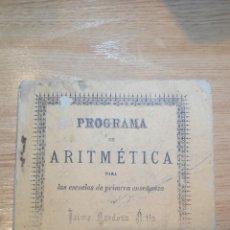 Libros antiguos: PROGRAMA DE ARITMÉTICA 1886. Lote 103856251