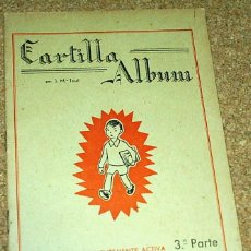 Libros antiguos: CARTILLA ALBUM TERCERA PARTE 3ª, CANTERO EDITOR - ORIGINAL MUY BUEN ESTADO SIN USAR. Lote 104286103