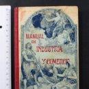 Libros antiguos: MANUAL DE INDUSTRIA Y COMERCIO USO DE ESCUELAS PRIMARIAS,LUIS FERRERAS 1905, SOCIEDAD AGRICOLA VALLS. Lote 104635927