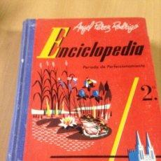 Libros antiguos: LIBRO ESCOLAR COLEGIO ENCICLOPÈDIA PÉREZ RODRIGO LÓPEZ MEZQUIDA EDITOR VALENCIA 1962 . Lote 105609063