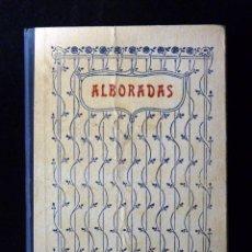 Libros antiguos: EZEQUIEL SOLANA. ALBORADAS, RAMILLETE DE POESISAS. TIRADA 16. EL MAGISTERIO ESPAÑOL, AÑOS 20. Lote 105620935