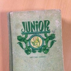Libros antiguos: ANTIGUO LIBRO ESCOLAR COLEGIO JÚNIOR PARA VARONES DALMAU CARLES 1955. Lote 105973519