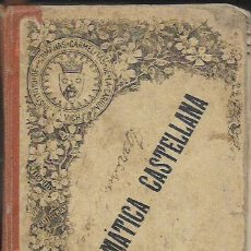 Libros antiguos: GRAMÁTICA CASTELLANA - INSTITUTO HNAS. CARMELITAS (VICH). Lote 106030759