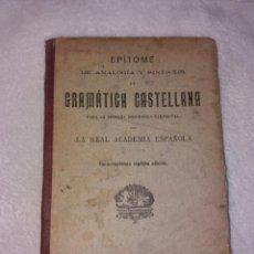 Libros antiguos: GRAMÁTICA CASTELLANA. Lote 106582347