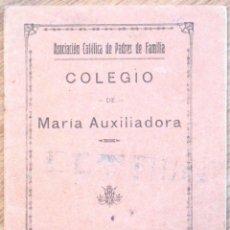 Libros antiguos: VILLENA (ALICANTE) - CUADERNILLO MANUSCRITO COLEGIO DE MARÍA AUXILIADORA - AÑO 1934. Lote 107219115