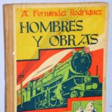 Libros antiguos: HOMBRES Y OBRAS. Lote 107242263
