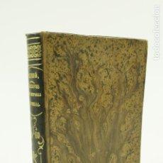 Libros antiguos: HISTORIA UNIVERSAL PARA LOS ALUMNOS DE SEGUNDA ENSEÑANZA, 1877, JOAQUIN RUBIÓ ORS. 13,5X19,5CM. Lote 107961399