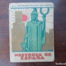 Libros antiguos: HISTORIA DE ESPAÑA SATURNINO CALLEJA.. Lote 108016611