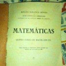 Libros antiguos: MATEMÁTICAS.- 5º CURSO BACHILLERATO AÑO 1941. Lote 109737627