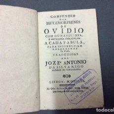 Libros antiguos: COMPENDIO DE LAS METAMORPHOSES DE OVIDIO, POR JOZÉ A. DA SILVA REGO, 1772, 1ª EDICIÓN, MUY RARO. Lote 109884947