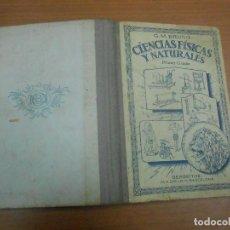 Libros antiguos: BRUÑO CIENCIAS FISICAS Y NATURALES PRIMER GRADO BARCELONA 1934. Lote 110385675
