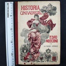 Libros antiguos: HISTORIA UNIVERSAL EN CUADROS AMENOS E INSTRUCTIVOS, EDAD MODERNA CONTEMPORANEA, ALFREDO OPISSO 1917. Lote 110734095