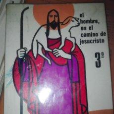 Libros antiguos: EL HOMBRE EN EL CAMINO DE JESUCRISTO EDITORIAL BRUÑO. Lote 110911755