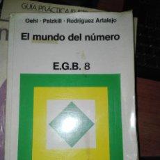 Libros antiguos: EL MUNDO DEL NUMERO EGB 8 1978. Lote 110913155