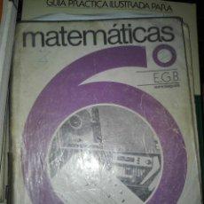 Libros antiguos: MATEMATICAS 6 ED SOMOSAGUAS EGB. Lote 110913319