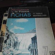 Libros antiguos: NOSOTROS Y LA FISICA 7 EGB EDELVIVES. Lote 110921995
