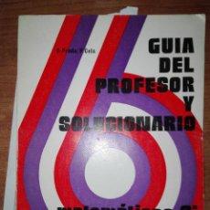 Libros antiguos: GUIA DEL PROFESOR Y SOLUCIONARIO MATEMATICAS 6 EGB . Lote 110922971
