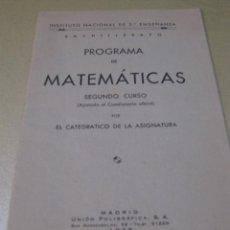 Libros antiguos: PROGRAMA DE MATEMATICAS SEGUNDO CURSO MADRID 1935 . Lote 111186719