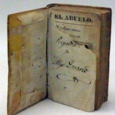 Libros antiguos: EL ABUELO OBRA TEXTO ESCUELAS ENSEÑANZA PRIMARIA IMP MANUEL SAURÍ BARCELONA 1843. Lote 112526555