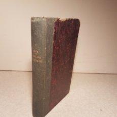 Libros antiguos: CURSO PRÁCTICO DE LITERATURA O ANÁLISIS LITERARIO DE AUTORES ESPAÑOLES Y AMERICANOS. 1881. Lote 112567399