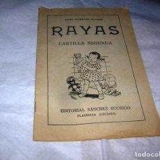 Libros antiguos: CARTILLA RAYAS, CARTILLA SEGUNDA. Lote 112829919